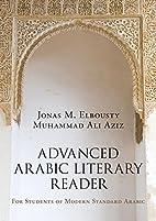 Advanced Arabic Literary Reader: For…