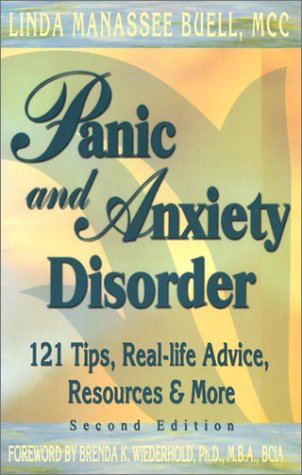 Panic and Anxiety Disorder: 121 Tips, Real-life Advice, Resources & More, Second Edition