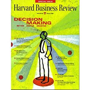 Decision Making: A Harvard Business Review Special | [Harvard Business Review]