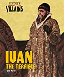 History's Villains - Ivan the Terrible (History's Villains) (History's Villains)