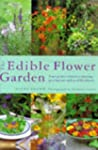 The Edible Flower Garden: From Garden...