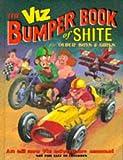 Viz Bumper Book of Shite for Older Boys