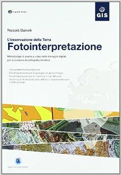 immagini digitali per la creazione di cartografia tematica. Con CD-ROM