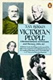VICTORIAN PEOPLE - A Reassessment of Persons and Themes 1851 - 1867 (0140131337) by Briggs, Asa