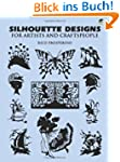 Silhouette Designs for Artists and Cr...