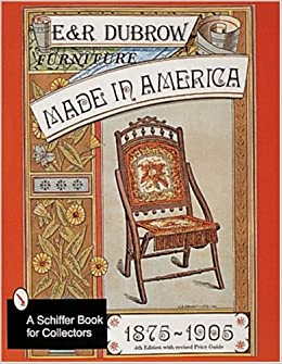 Furniture Made In America Schiffer Book For Collectors