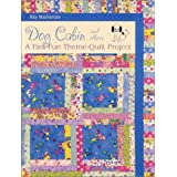 Dog Cabin and Others: A Fast Fun Theme-Quilt Project ~ Kay Mackenzie