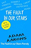 The Fault in Our Stairs: A Parody of John Greens Fault in Our Stars