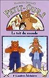 echange, troc Petit-Ours : Le toit du monde [VHS]