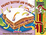 Peanut Butter & Worms? (Nibble Me Books)