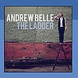 The Ladder ~ Andrew Belle