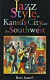 img - for Jazz Style In Kansas City And The Southwest book / textbook / text book