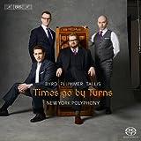 Times go by Turns / New York Polyphony [SACD Hybrid]