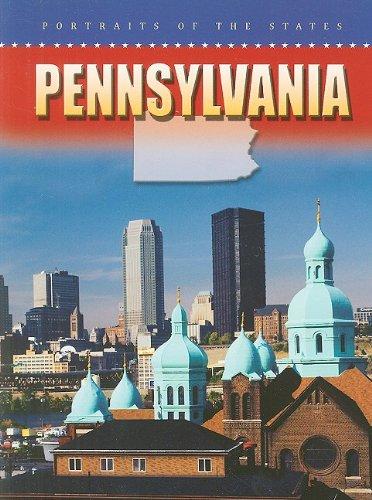 Pennsylvania (Portraits of the States), DANA MEACHEN RAU, JONATHA A. BROWN