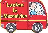 echange, troc Piccolia - Lucien le mécanicien