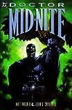 Dr. Mid-Nite (1563896079) by Matt Wagner