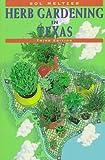 Sol Meltzer's Herb Gardening in Texas