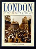img - for London of One Hundred Years Ago book / textbook / text book