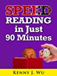 Speed Reading in Just 90 Minutes - Ea...