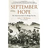 September Hope: The American Side of a Bridge Too Far ~ John C. McManus