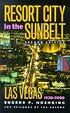 Resort City in the Sunbelt, Las Vegas, 1930-2000, Second Edition