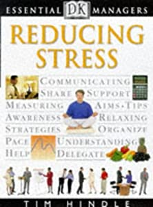 Cover of &quot;Reducing Stress (Essential Mana...