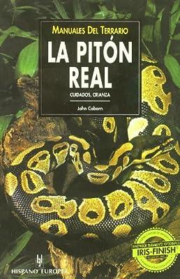 La Piton Real / Python regius (Manuales Del Terrario) (Spanish Edition)
