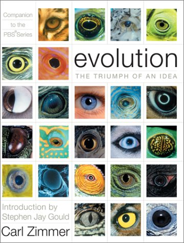 Evolution: The Triumph of an Idea, , Carl Zimmer