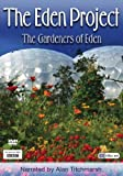 The Eden Project [DVD]