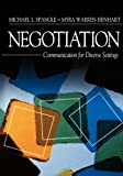 img - for Negotiation: Communication for Diverse Settings book / textbook / text book