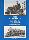 Paul Cotterell The Railways of Palestine and Israel