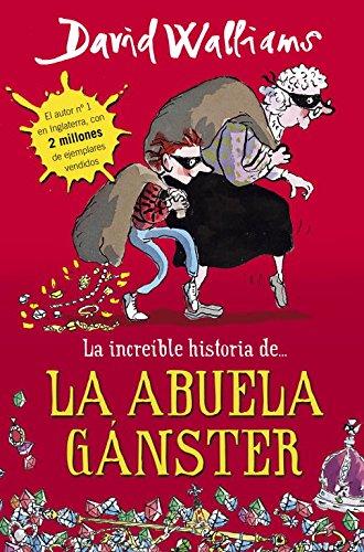 LA INCREIBLE HISTORIA DE LA ABUELA GANSTER descarga pdf epub mobi fb2
