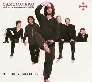 Cancionero: Music for the Spanish Court 1470-1520