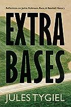 Extra Bases: Reflections on Jackie Robinson, Race, and Baseball History