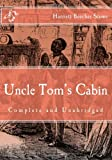 Image of Uncle Tom's Cabin: (Complete and Unabridged)