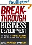 Breakthrough Business Development: A...