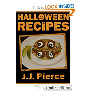 Free Kindle Book: Halloween Recipes: 24 Cute, Creepy, and Easy Halloween Recipes for Kids and Adults, by J.J. Pierce. Publisher: 2 Minutes for Slashing (September 11, 2012)