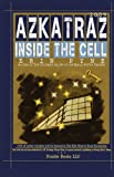Azkatraz 2009: Inside the Cell