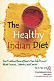 img - for The Healthy Indian Diet book / textbook / text book