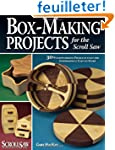 Box-making Projects: For the Scroll Saw