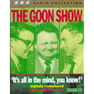It's All In the Mind, You Know! - The Goons