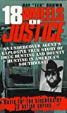 18 Wheels Of Justice (0786004487) by Brown, Ray