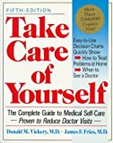 Take Care of Yourself: The Complete Guide to Medical Self-Care