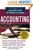 The McGraw-Hill 36-Hour Accounting Course, 4th Ed (McGraw-Hill 36-Hour Courses)