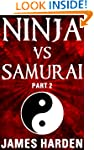 Ninja Vs Samurai (Part 2)