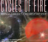 img - for Cycles of Fire: Stars, Galaxies and the Wonder of Deep Space book / textbook / text book