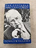 The Portable Malcolm Cowley (014015101X) by Cowley, Malcolm