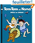 Tom-Tom et Nana, Tome 7 : Dr�le de ci...