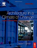 echange, troc Peter Smith - Architecture In A Climate Of Change: A guiide to sustainable design