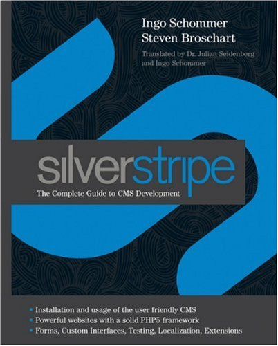 SilverStripe: The Complete Guide to CMS Development (Wiley)
